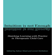 Intuition is not Enough (BOK)