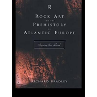 Rock Art and the Prehistory of Atlantic Europe (BOK)