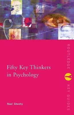 Fifty Key Thinkers in Psychology (BOK)