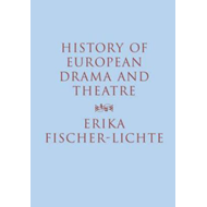 History of European Drama and Theatre (BOK)