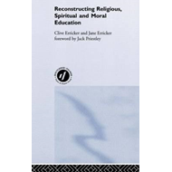 Reconstructing Religious, Spiritual and Moral Education (BOK)