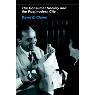 Consumer Society and the Postmodern City (BOK)