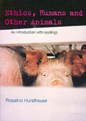 Ethics, Humans and Other Animals (BOK)