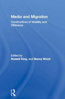 Media and Migration: Constructions of Mobility and Difference (BOK)