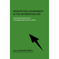 Reinventing Government in the Information Age (BOK)