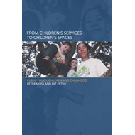 From Children's Services to Children's Spaces (BOK)