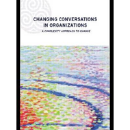Changing Conversations in Organizations (BOK)