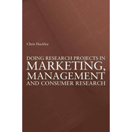 Doing Research Projects in Marketing, Management and Consumer Research (BOK)