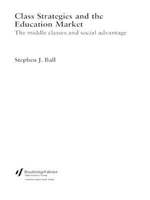 Class Strategies and the Education Market (BOK)