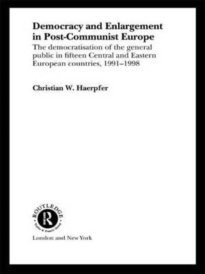 Democracy and Enlargement in Post-Communist Europe (BOK)