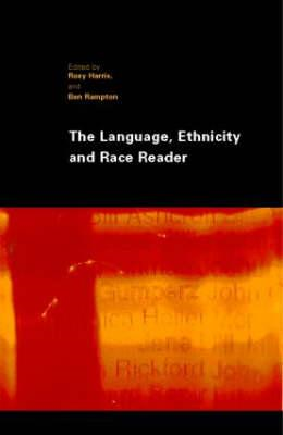 Language, Ethnicity and Race Reader (BOK)