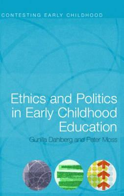 Ethics and Politics in Early Childhood Education (BOK)