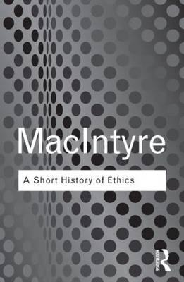 A Short History of Ethics: A History of Moral Philosophy from the Homeric Age to the 20th Century (BOK)