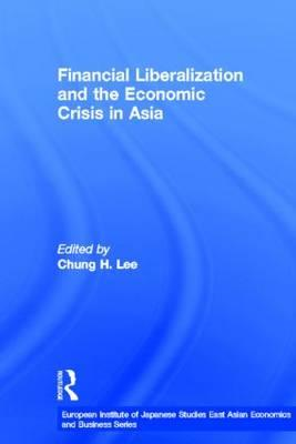Financial Liberalization and the Economic Crisis in Asia (BOK)