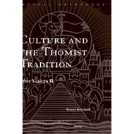 Culture and the Thomist Tradition (BOK)