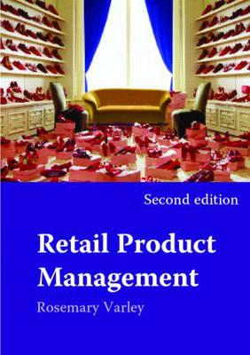 Retail Product Management: Buying and Merchandising (BOK)