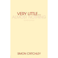 Very Little ... Almost Nothing (BOK)