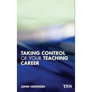 Taking Control of Your Teaching Career (BOK)