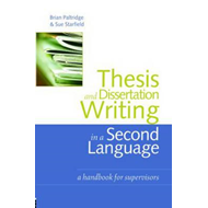 Thesis and Dissertation Writing in a Second Language (BOK)