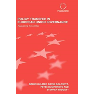Policy Transfer in European Union Governance: Regulating the Utilities (BOK)