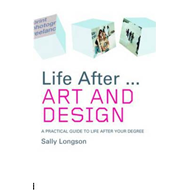 Life After...Art and Design (BOK)