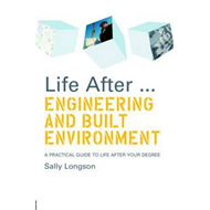 Life After... Engineering and Built Environment (BOK)