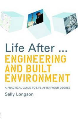 Life After...Engineering and Built Environment (BOK)