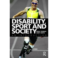 Disability, Sport and Society (BOK)