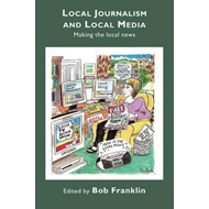 Local Journalism and Local Media (BOK)