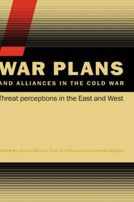 War Plans and Alliances in the Cold War (BOK)