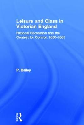 Leisure and Class in Victorian England (BOK)