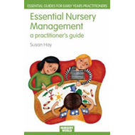Essential Nursery Management: A Practitioner's Guide (BOK)