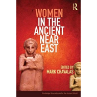 Women in the Ancient Near East (BOK)