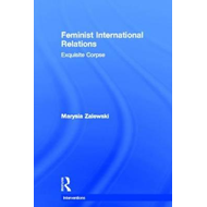 Feminism and the Transformation of International Relations: The Challenge of Feminism and Its Critic (BOK)