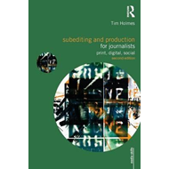 Subediting and Production for Journalists (BOK)