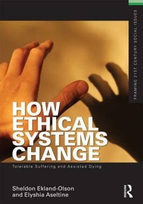 How Ethical Systems Change: Tolerable Suffering and Assisted Dying (BOK)