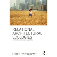Relational Architectural Ecologies (BOK)