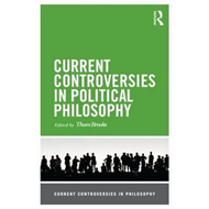 Current Controversies in Political Philosophy (BOK)