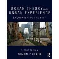 Urban Theory and the Urban Experience (BOK)