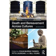 Death and Bereavement Across Cultures (BOK)