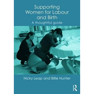 Supporting Women for Labour and Birth (BOK)