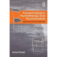 Forced Endings in Psychotherapy and Psychoanalysis (BOK)