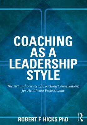 Coaching as a Leadership Style (BOK)