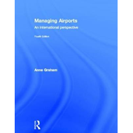 Managing Airports: An International Perspective (BOK)