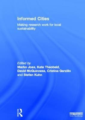 Informed Cities: Making Research Work for Local Sustainability (BOK)