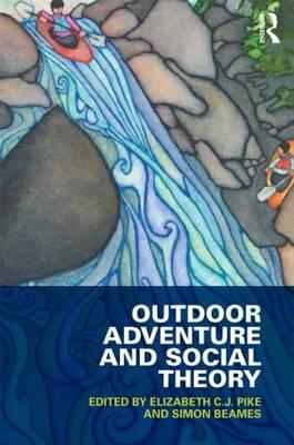 Outdoor Adventure and Social Theory (BOK)