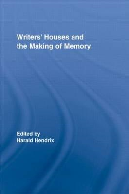 Writers' Houses and the Making of Memory (BOK)