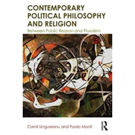 Contemporary Political Philosophy and Religion (BOK)