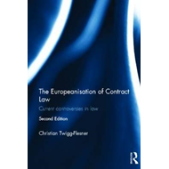 The Europeanisation of Contract Law: Current Controversies in Law (BOK)
