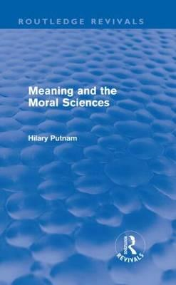 Meaning and the Moral Sciences (BOK)